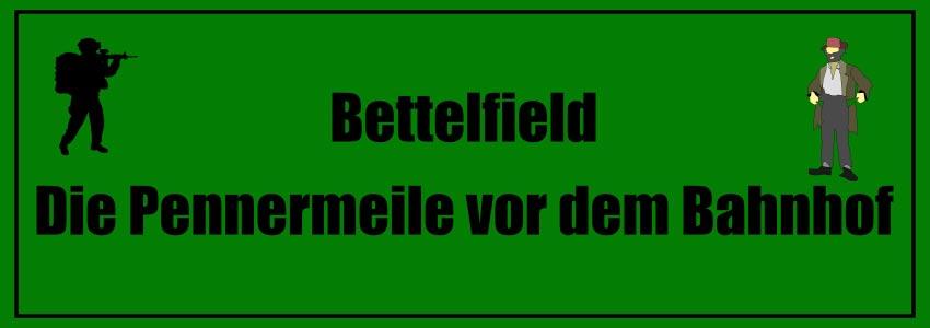 Flachwitze Teil 3! Bettelfield - die Pennermeile vor dem Bahnhof.