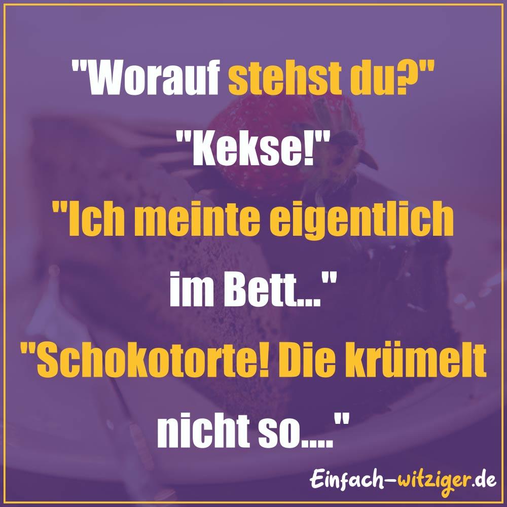 """Die besten Witze zum Totlachen neue Witze und gute Witze 2018: """"Worauf stehst du?"""" """"Kekse!"""" """"Ich meine eigentlich im Bett..."""" """"Schokolade! Die krümelt nicht so....."""""""